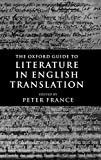 The Oxford guide to literature in English translation / edited by Peter France
