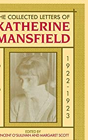 The collected letters of Katherine Mansfield…