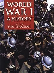 World War 1: A History av Hew Strachan