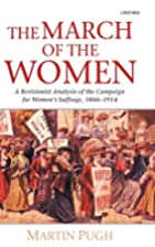 The March of the Women : A Revisionist…