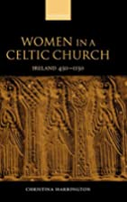 Women in a Celtic Church : Ireland, 450-1150…