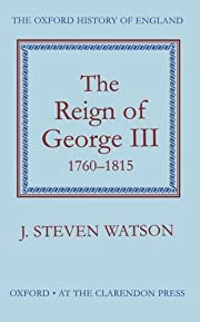 The Reign of George III, 1760-1815 (Oxford…