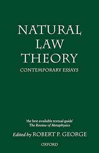 natural law theory contemporary essays edited by robert p george