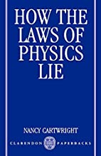 How the laws of physics lie by Nancy…