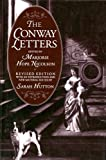 The Conway letters : the correspondence of Anne, Viscountess Conway, Henry More, and their friends, 1642-1684 / edited by Marjorie Hope Nicolson