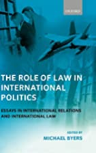 The Role of Law in International Politics:…