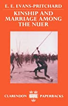 Kinship and marriage among the Nuer by E. E.…
