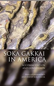 Soka Gakkai in America : accommodation and…
