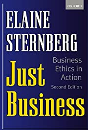 Just Business: Business Ethics in Action de…