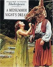 A Midsummer Night's Dream (Oxford School…