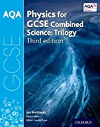 AQA GCSE Physics for Combined Science…
