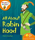 All about Robin Hood / by Claire Llewellyn, Roderick Hunt ; illustrated by Alex Brychta