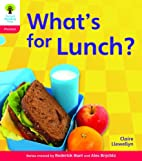 What's for Lunch? (Oxford Reading Tree:…