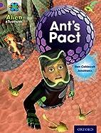 Project X: Alien Adventures: Purple: Ant's…