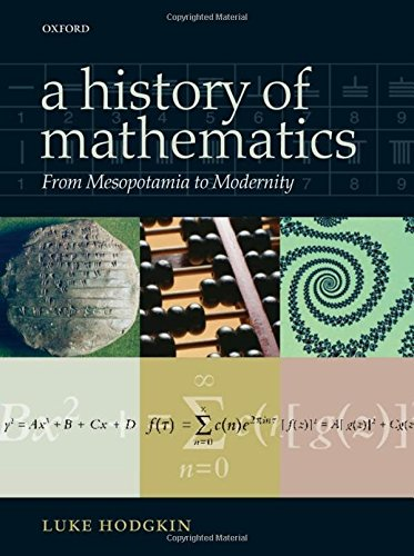 PDF] A History of Mathematics: From Mesopotamia to Modernity