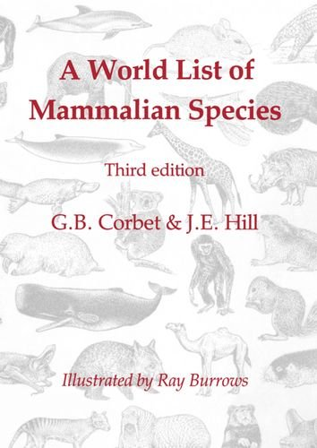 A World List of Mammalian Species (Natural History Museum publications), Corbet, G. B.; Hill, J. E.