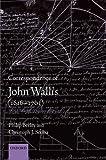 Correspondence of john wallis