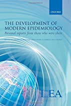 The Development of Modern Epidemiology:…