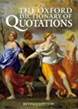 The Oxford dictionary of quotations / edited by Angela Partington