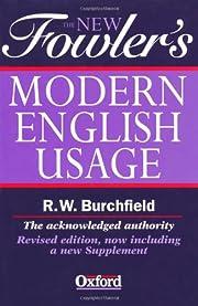 The new Fowler's modern English usage av H.…