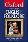 A Dictionary of English Folklore (Oxford Paperbacks) - Jacqueline Simpson