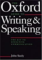 Oxford Guide to Writing and Speaking by John…