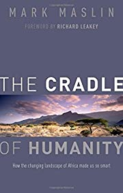 The cradle of humanity : how the changing…