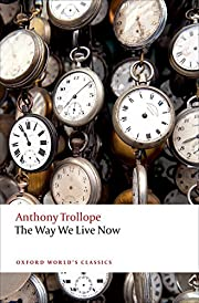 The Way We Live Now (Oxford World's…