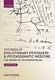 Textbook of Evolutionary Psychiatry and…