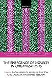 Emergence of novelty in organizations