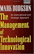 The Management of Technological Innovation:…