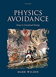 Physics Avoidance: and other essays in…
