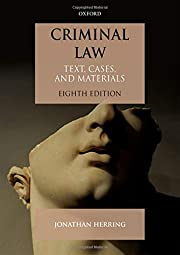 Criminal Law: Text, Cases, and Materials by…