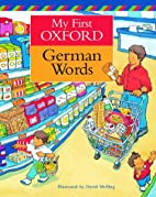 My First Oxford German Words by Neil Morris