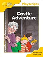 Castle Adventure [playscript] by Roderick…