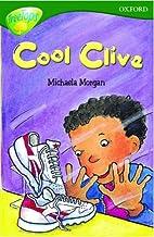 Cool Clive by Michaela Morgan