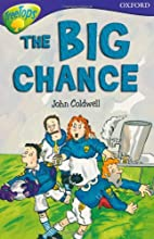 The Big Chance by John Coldwell