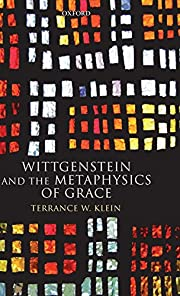 Wittgenstein and the Metaphysics of Grace de…