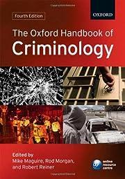 The Oxford handbook of criminology de Mike…