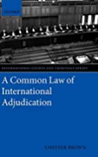 A Common Law of International Adjudication…