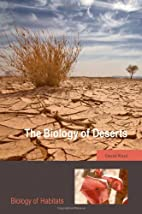 The Biology of Deserts by David Ward