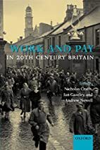 Work and Pay in 20th Century Britain by…