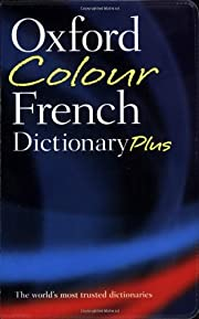 Oxford Colour French Dictionary Plus de…
