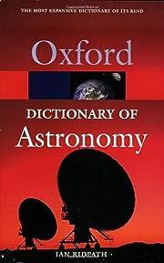 Oxford dictionary of astronomy de Ian…