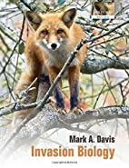 Invasion Biology (Oxford Biology) by Mark A.…