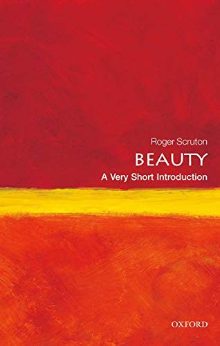Why Beauty Matters by Roger Scruton
