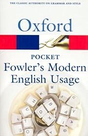 Pocket Fowler's Modern English Usage (Oxford…