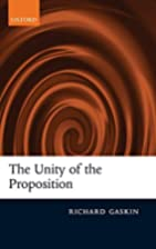 The Unity of the Proposition by Richard…