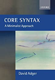 Core Syntax: A Minimalist Approach (Core…