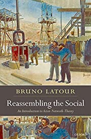 Reassembling the Social: An Introduction to…